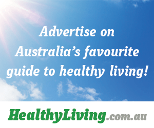 Advertise on HealthyLiving.com.au - Australia's favourite guide to healthy living!